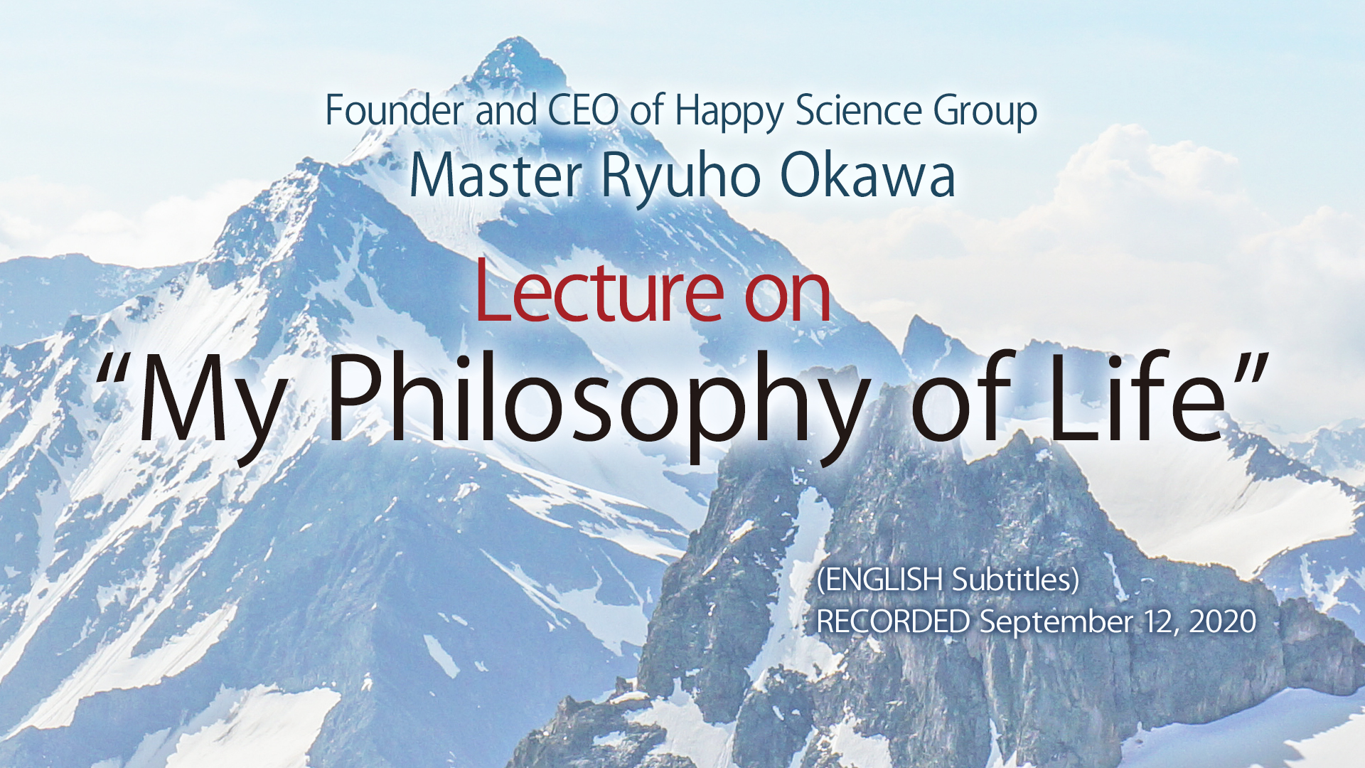A Lecture on - My Philosophy of Life